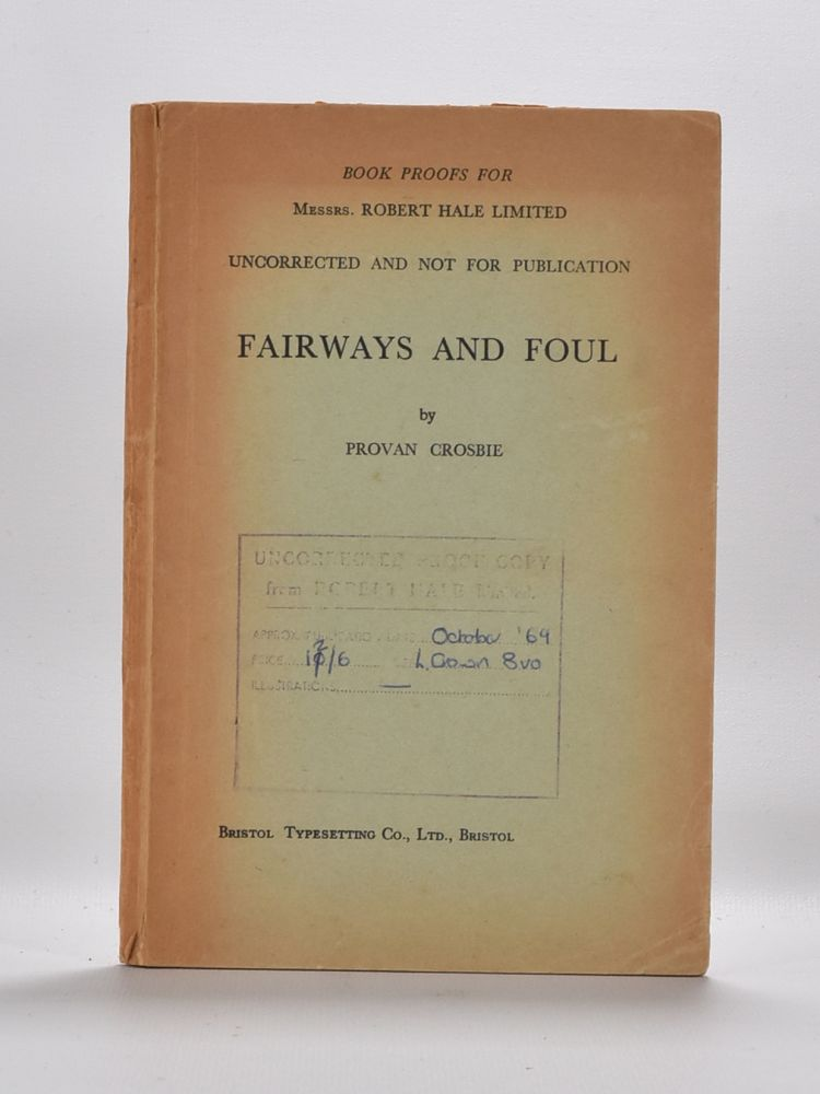 Fairways and Foul. Provan Crosbie.