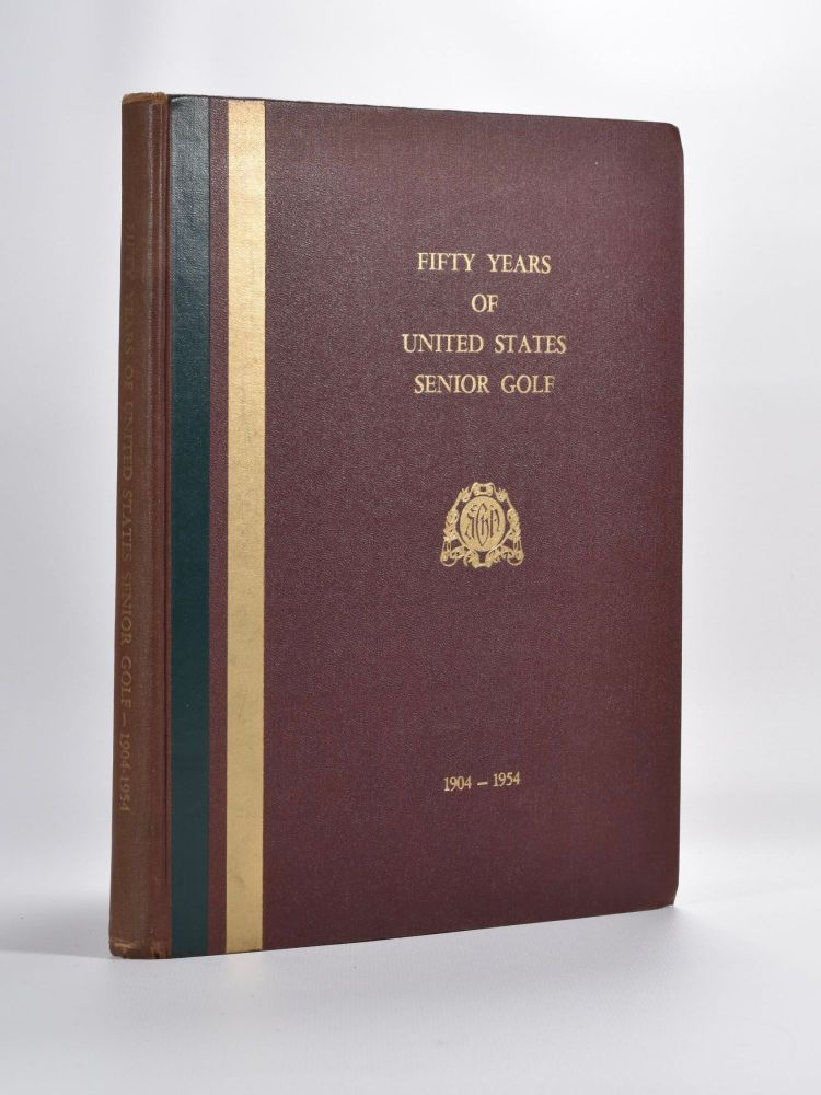 Fifty Years of United States Senior Golf.