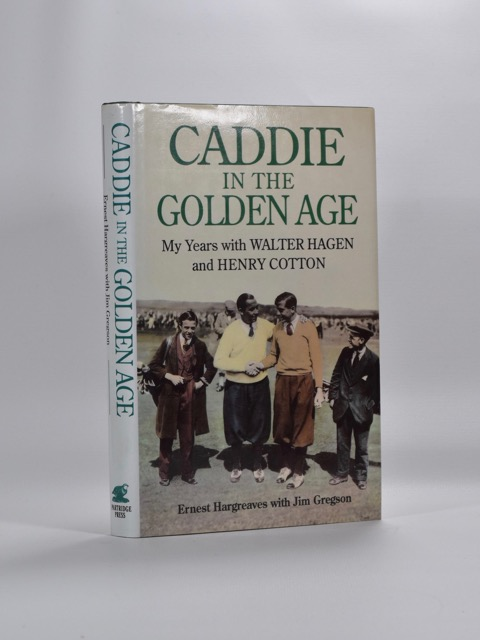 Caddie in the Golden Age. Ernest Hargraves.