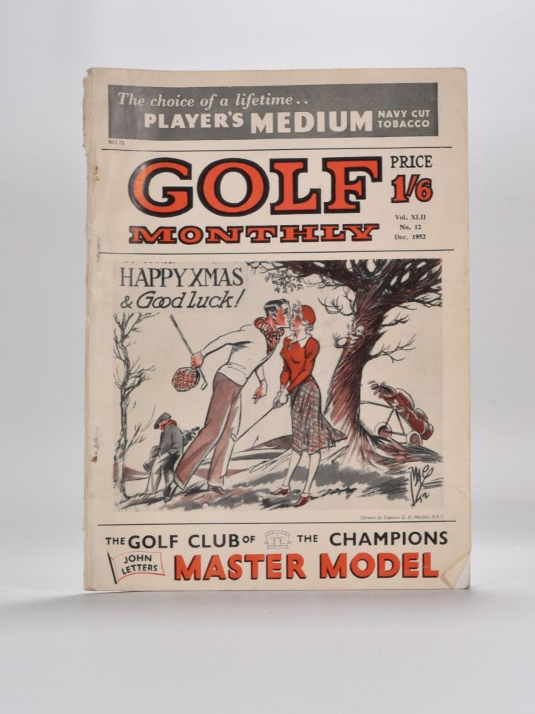 """Golf Monthly Volume 42 No. 1 January to No. 12 December1952. Golf Monthly """"Magazine"""""""