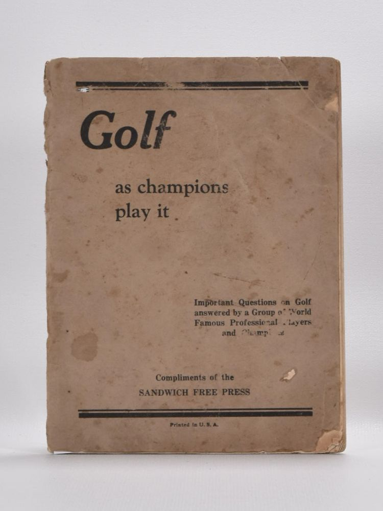 Golf as Champions Play it. Tommy Armour.