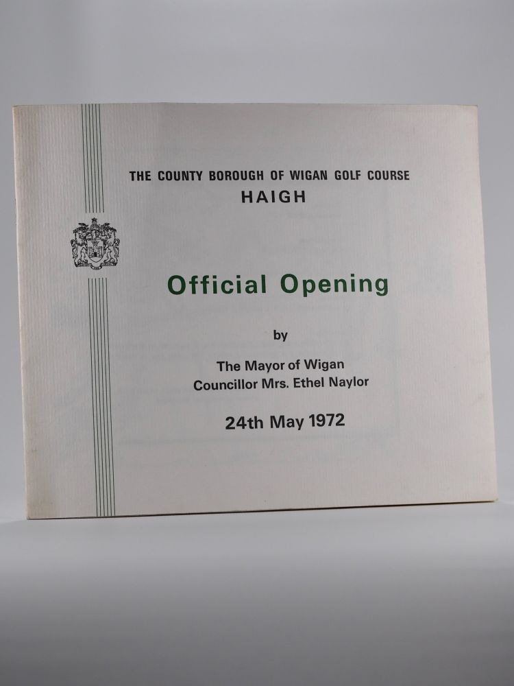"""The County Borough of Wigan Golf Course """"Official Opening"""" Programme 24th May 1972."""
