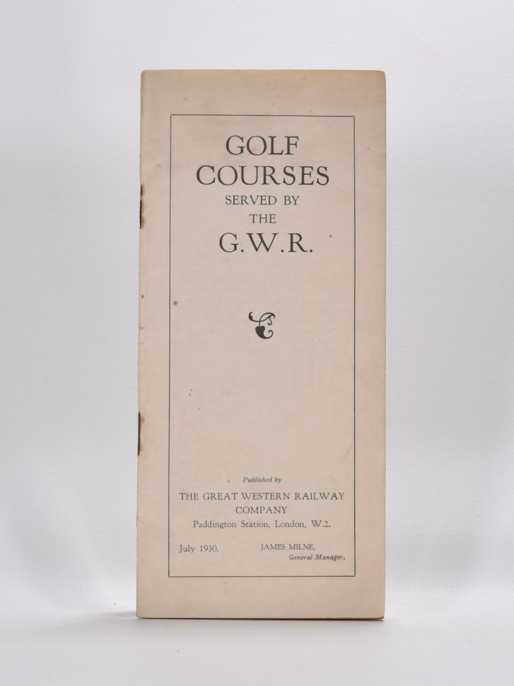 Golf Courses Served by the G.W.R.