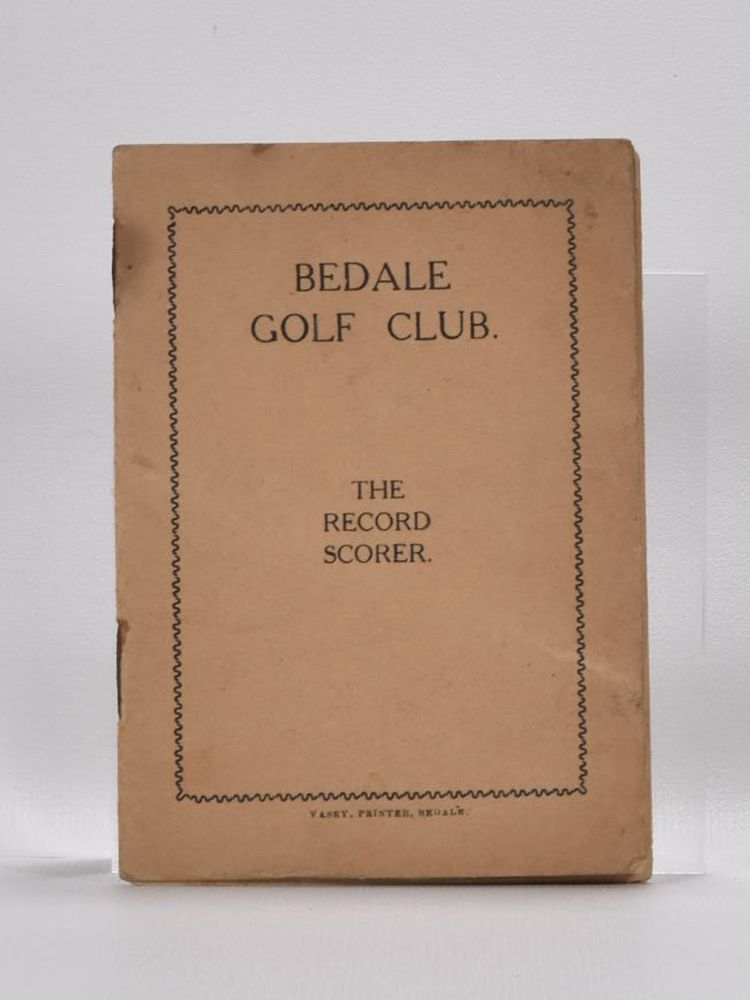 """Bedale Golf Club """"The Record Scorer. Unknown."""