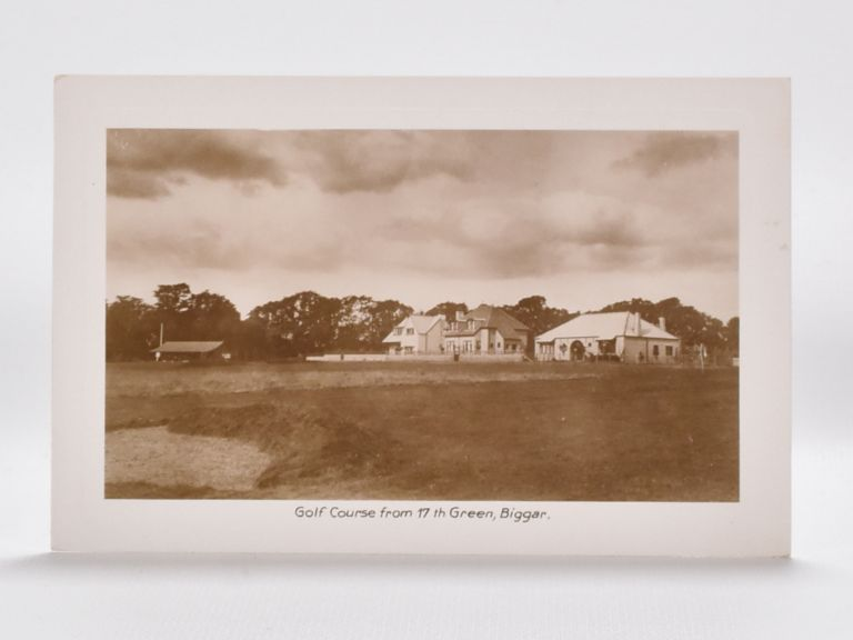 Golf Course from the 17th Green Biggar. Postcard.