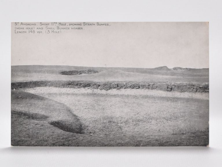 St. Andrews. Short 11th Hole, Showing Strath Bunker, (near Hole) and Shell Bunker Nearer, Length 148 YDS. (3 Hole). Postcard.