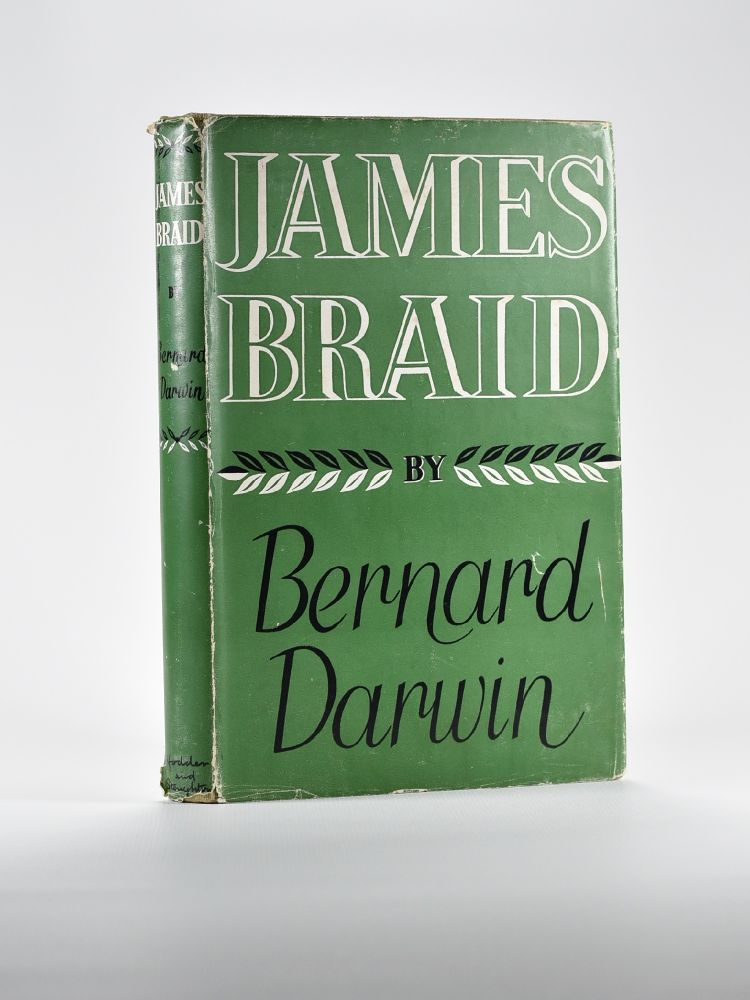 James Braid. Bernard Darwin.