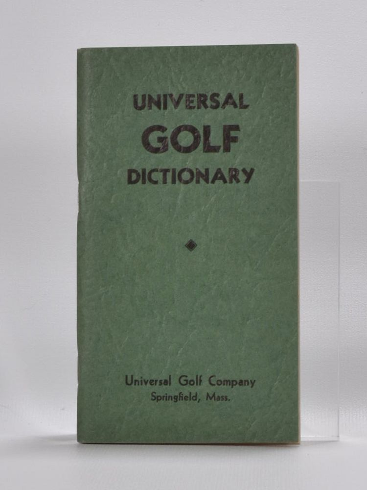 Universal Golf Dictionary.