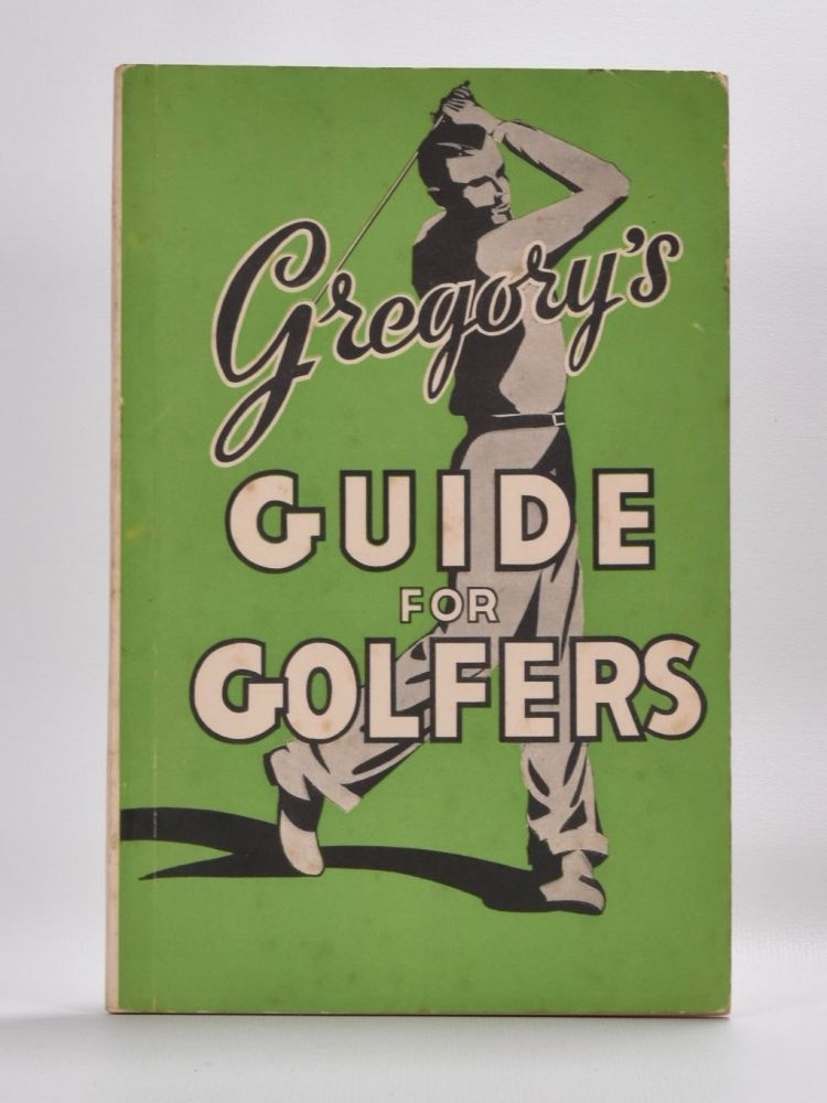 Gregory's Guide for Golfers.