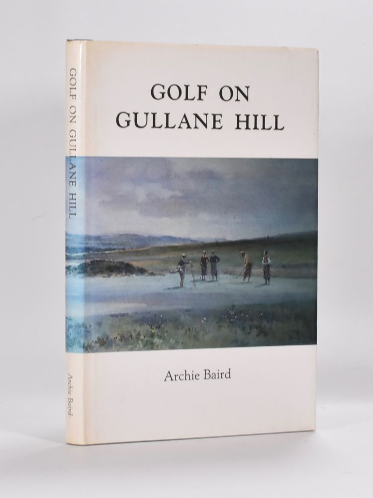 Golf on Gullane Hill. Archie Baird.