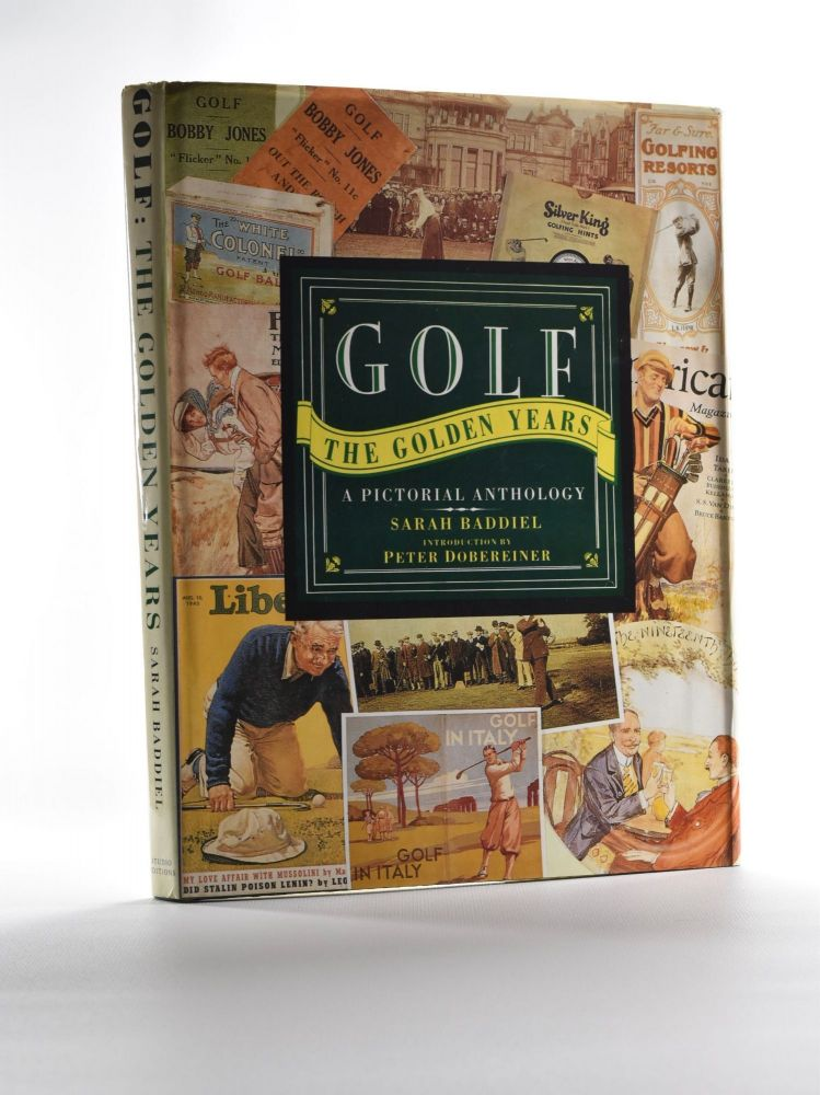 Golf the Golden Years; : a pictorial anthology. Sarah Fabian Baddiel.