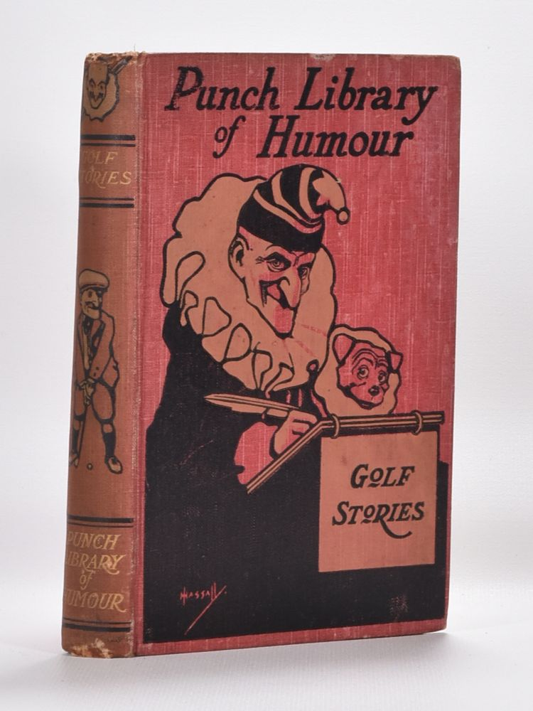 Golf Stories. Punch Library of Humour, J. A. Hammerton.