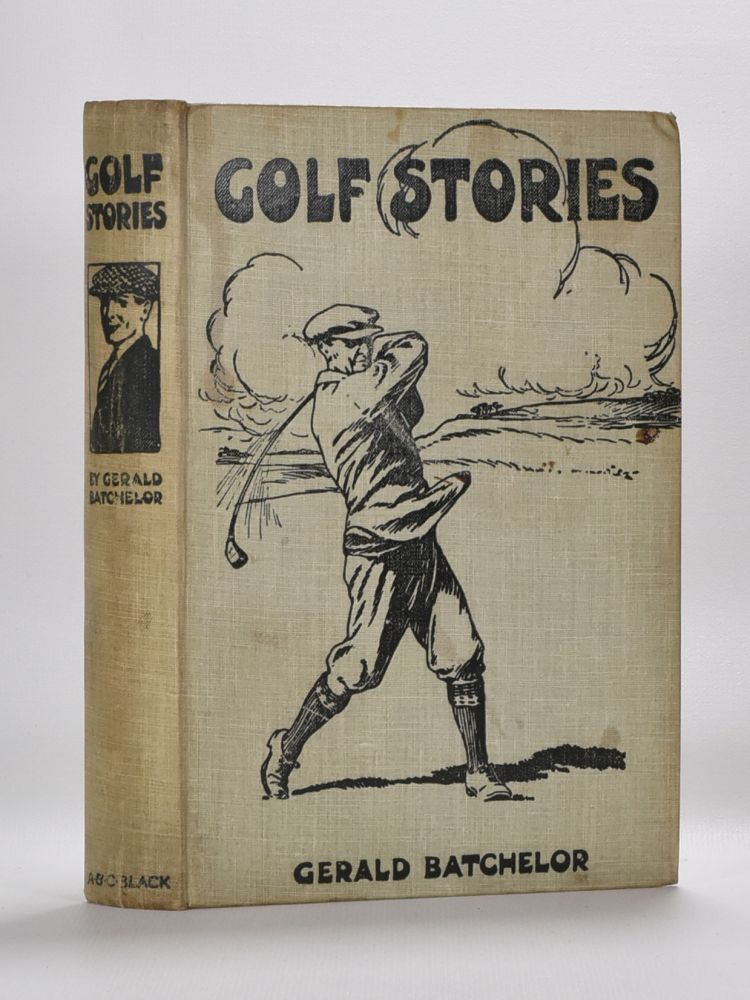 Golf Stories. Gerald Batchelor.