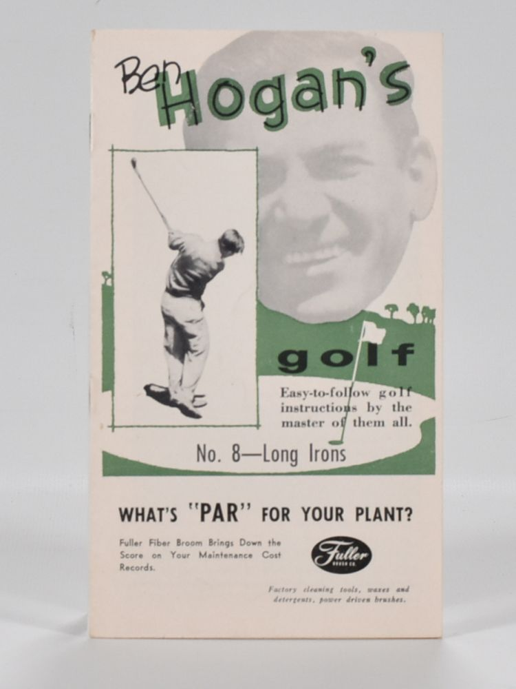 Ben Hogan's Golf: Easy to Follow Instruction series No. 8 Long Irons. Ben Hogan.
