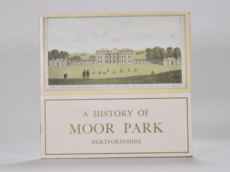 A History of Moor Park Hertfordshire. H. E. Armitage.
