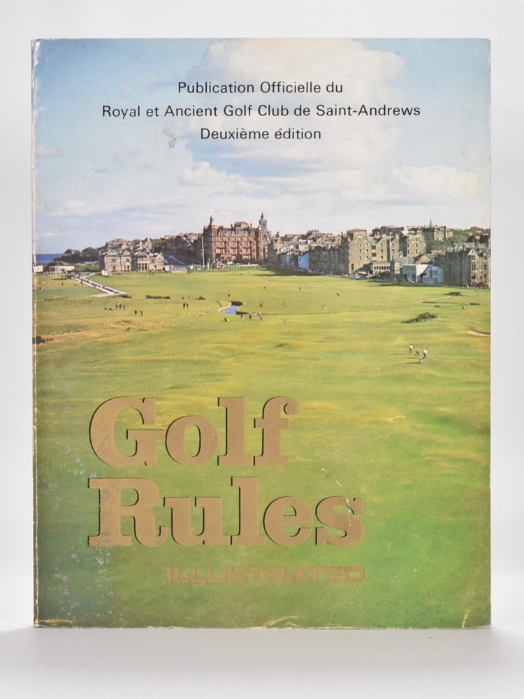 Rules of Golf / Regles de Golf Ilustrees. Royal, Ancient Golf Club of St. Andrews.