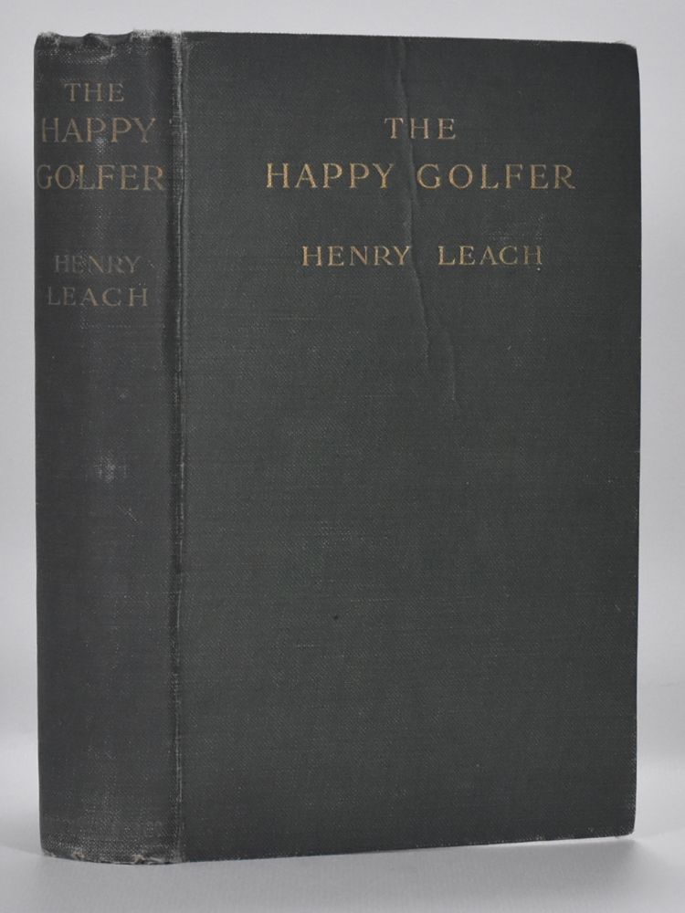 The Happy Golfer. Henry Leach.