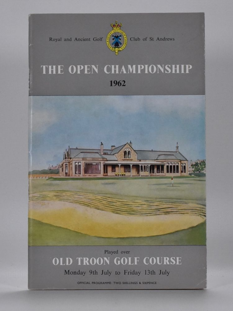 The Open Championship 1962. Official Programme. The Royal, Ancient Golf Club of St. Andrews.