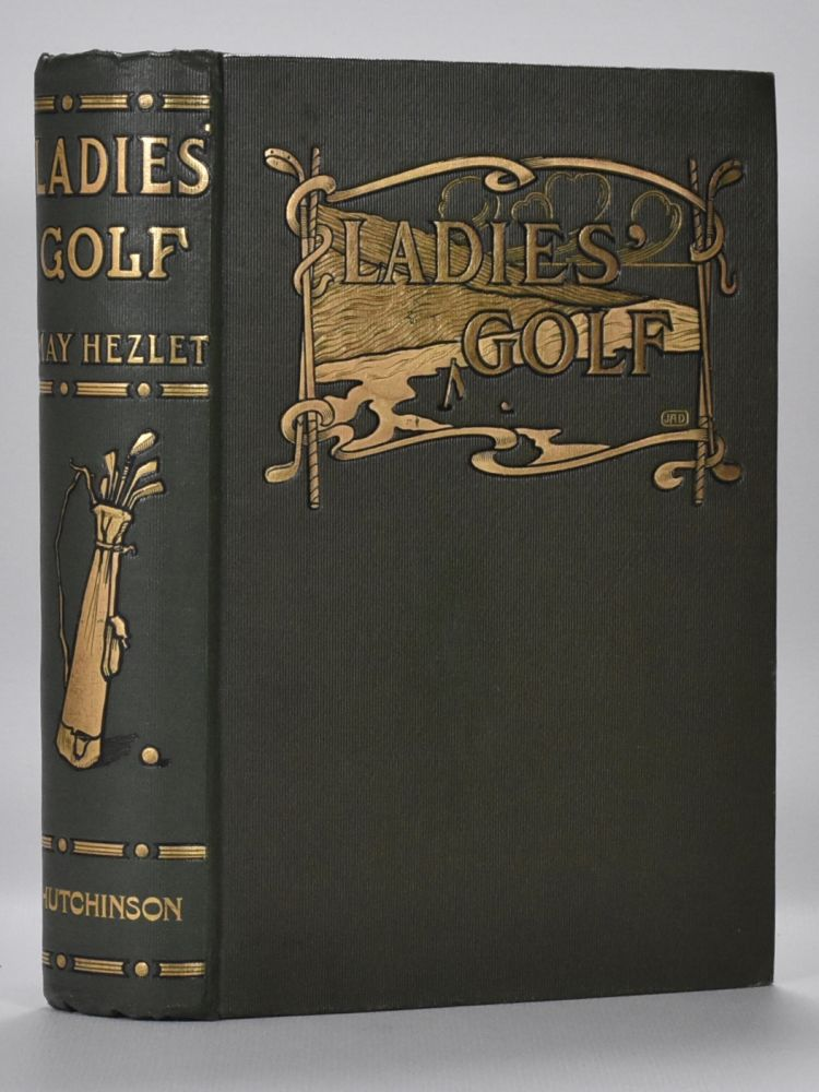 Ladies Golf. May Hezlet.
