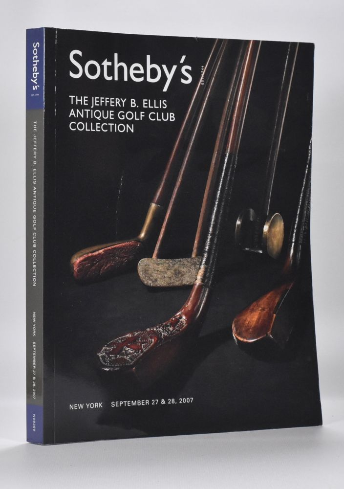 The Jeffery B. Ellis Antique Golf Club Collection. Sotherby's.