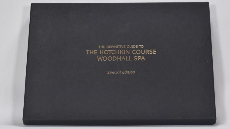 The Definitive Guide to the Hotchkin Course Woodhall Spa. Richard A. Latham.