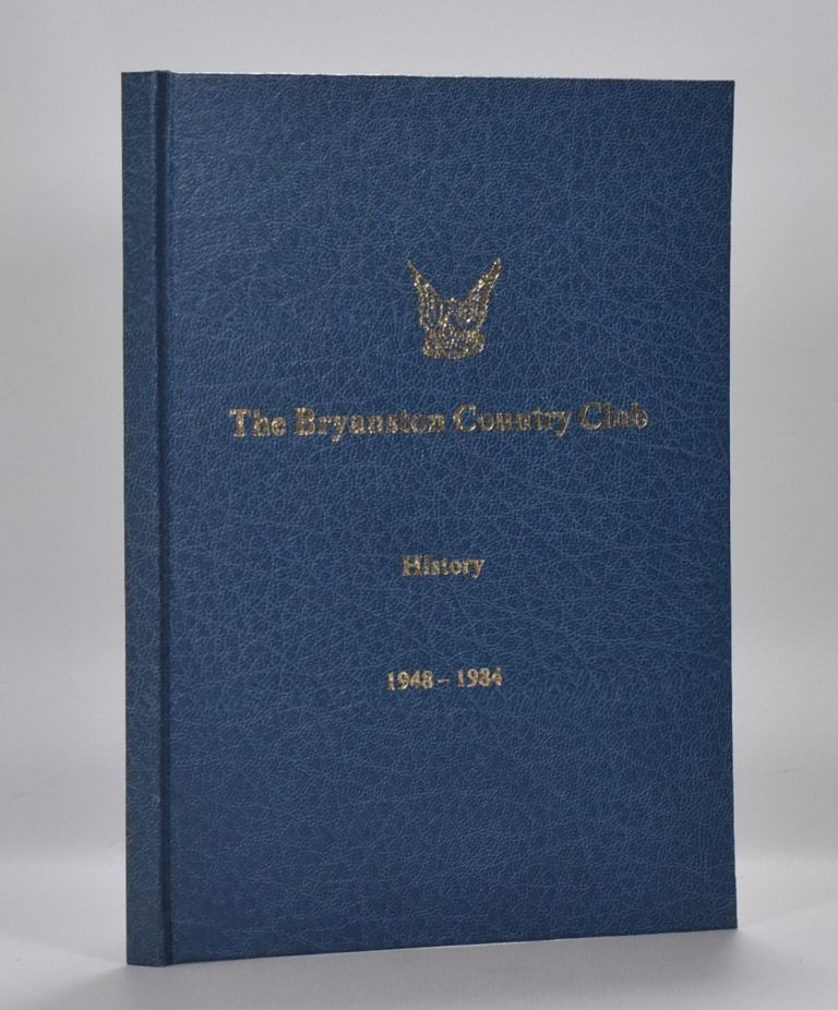 The Bryanston Country Club 1948 - 1984