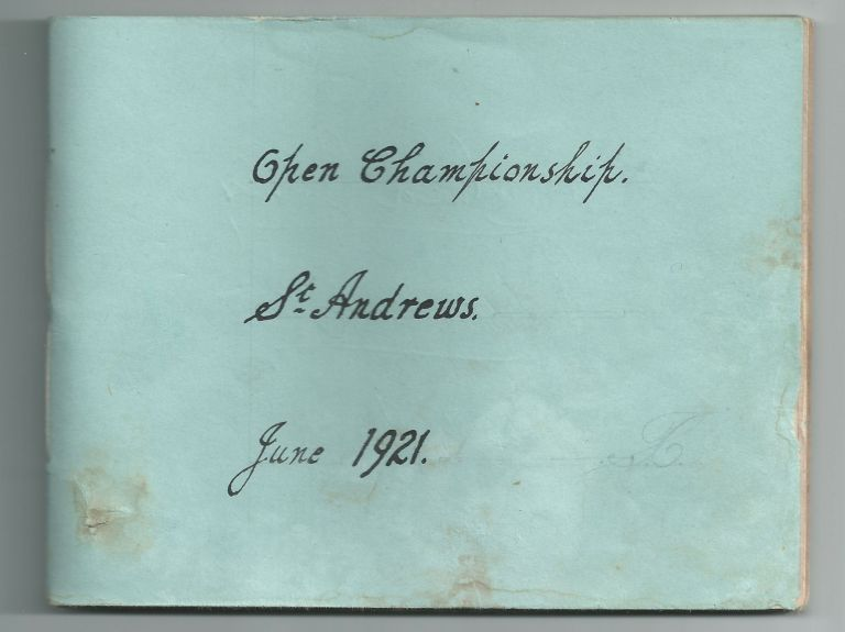 1921 Open autographs All competitors!! Autograph's St. Andrews 1921 Open.