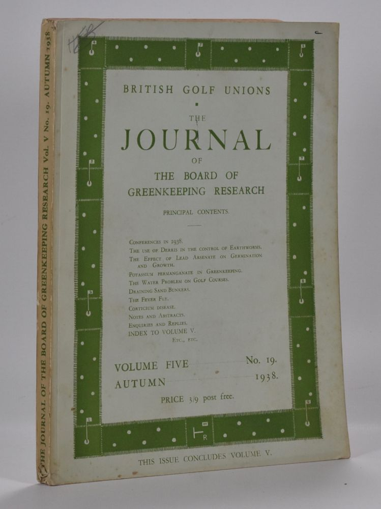 The Journal of The Board of Greenkeeping Research Vol. 5 No.19. British Golf Unions.