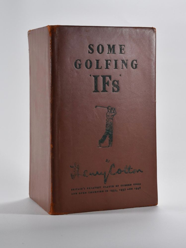 Some Golfing 'IFs'. Henry Cotton.