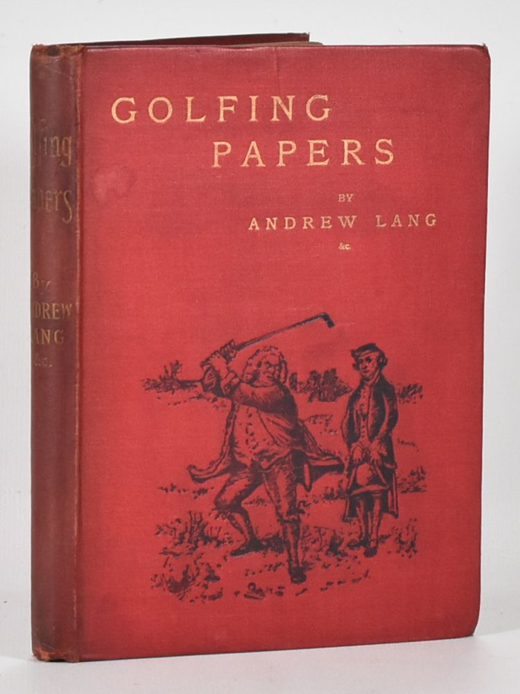 A Batch of Golfing Papers. Andrew Lang.