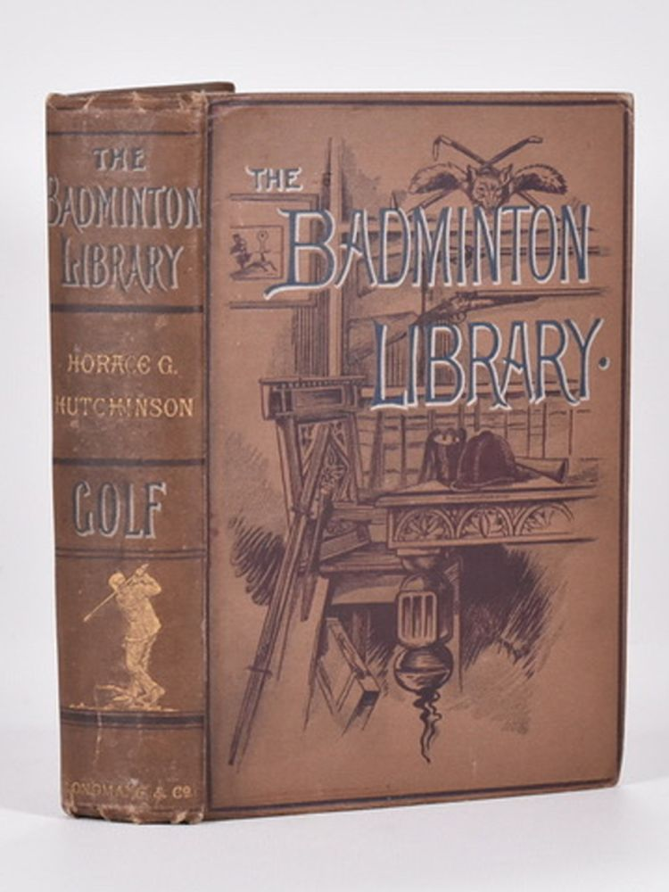 Golf (from the Badminton Library series). Horace G. Hutchinson.