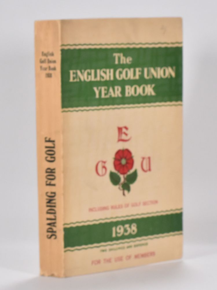 The English Golf Union Yearbook 1938. English Golf Union.