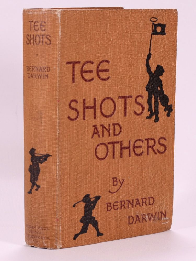 Tee Shots and Others. Bernard Darwin.