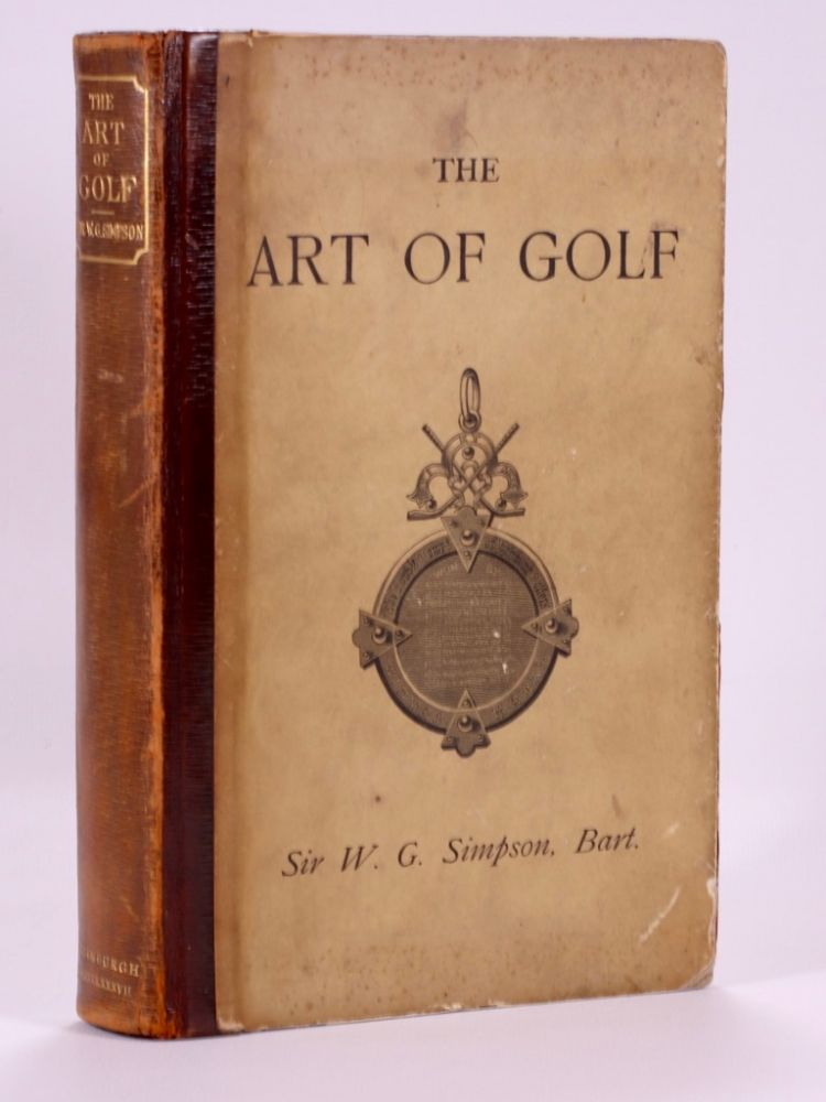 The Art of Golf. Walter G. Simpson.