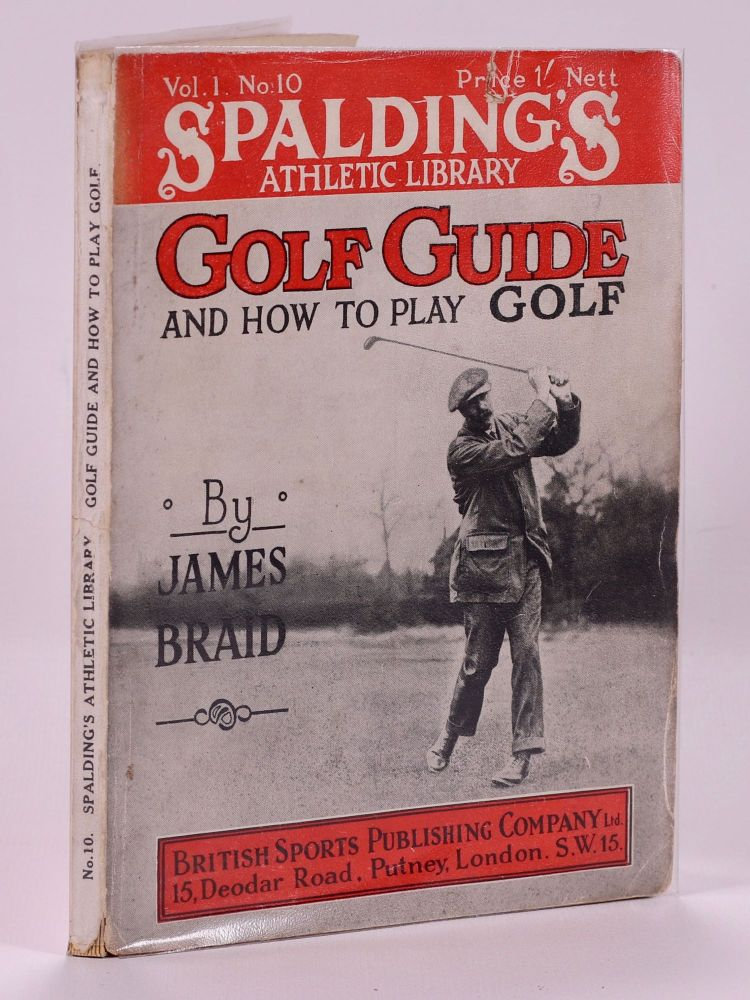 Golf Guide and How to Play Golf. James Braid.