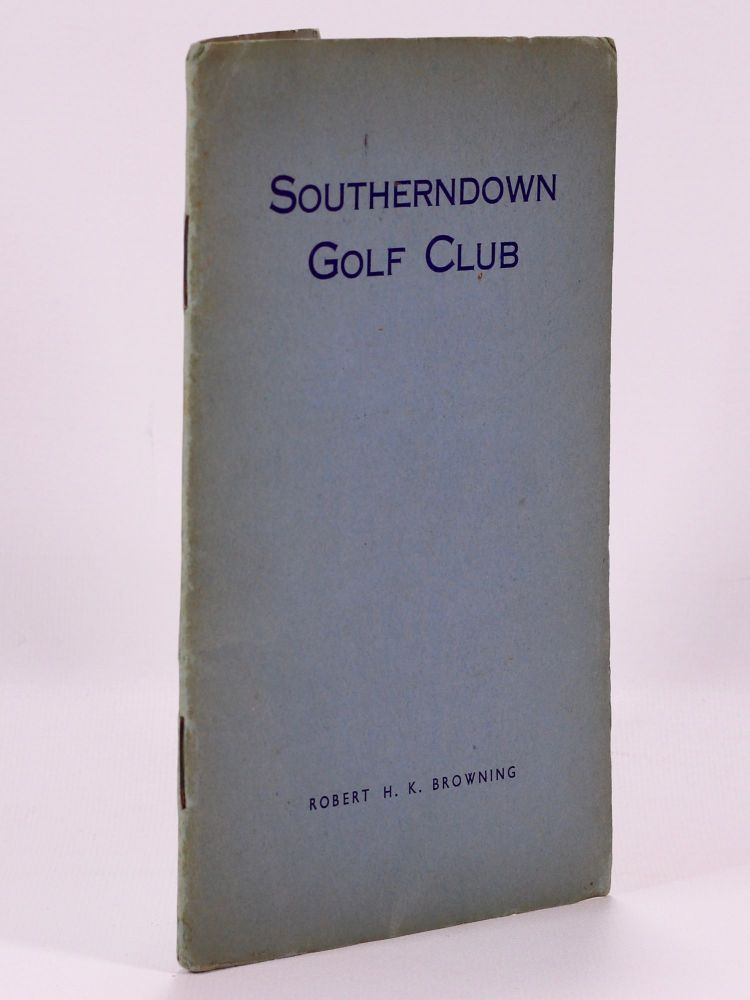 "Southerndown Golf Club ""Official handbook"" Browning H. K."