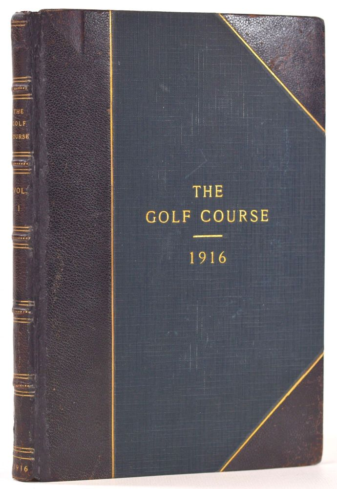 The Golf Course: A Monthly Bulletin Devoted to the Discussion of Modern Methods as Applied to Golf Course Construction and Upkeep. A. W. Tillinghast, et la.