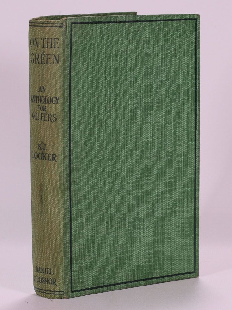 On the Green: An Anthology for Golfers. Samuel J. Looker.