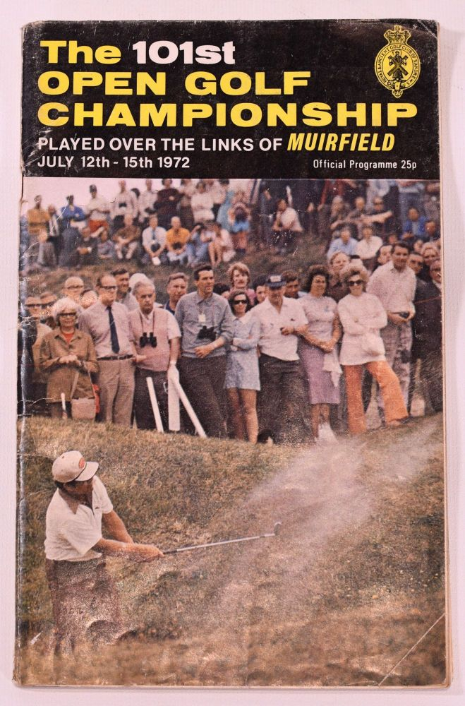 The Open Championship 1972. Official Programme. The Royal, Ancient Golf Club of St. Andrews.