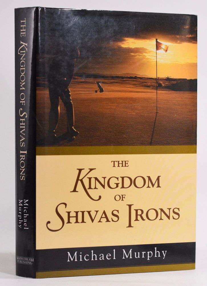The Kingdom of Shivas Irons. Michael Murphy.