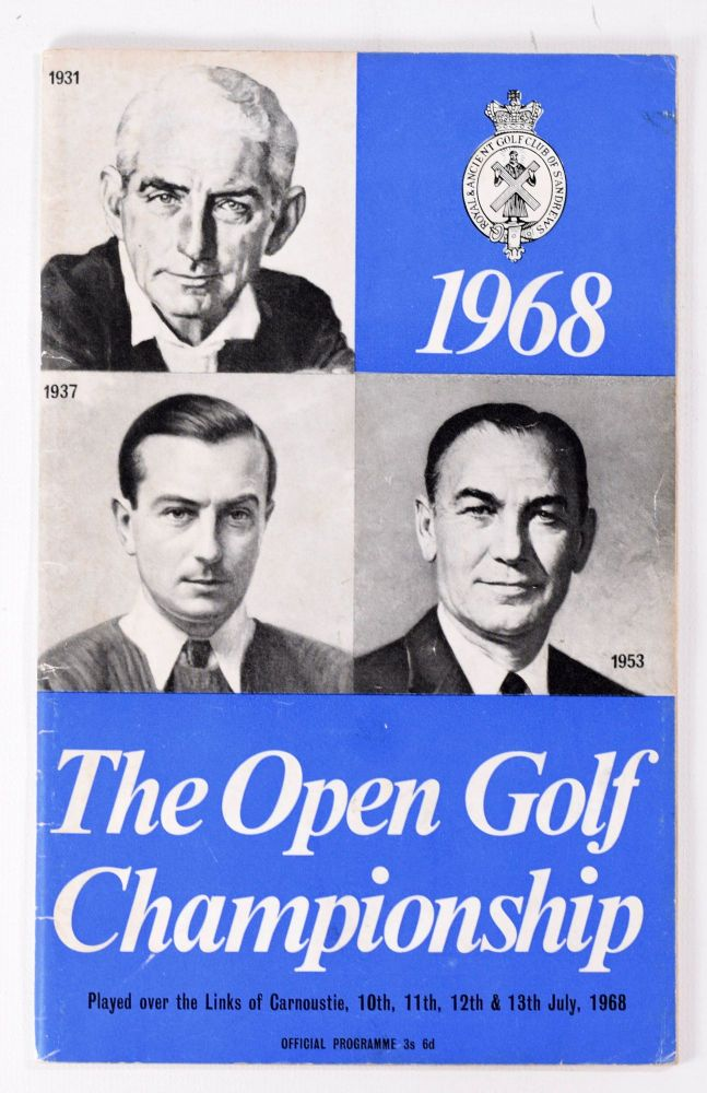 The Open Championship 1968. Official Programme. The Royal, Ancient Golf Club of St. Andrews.
