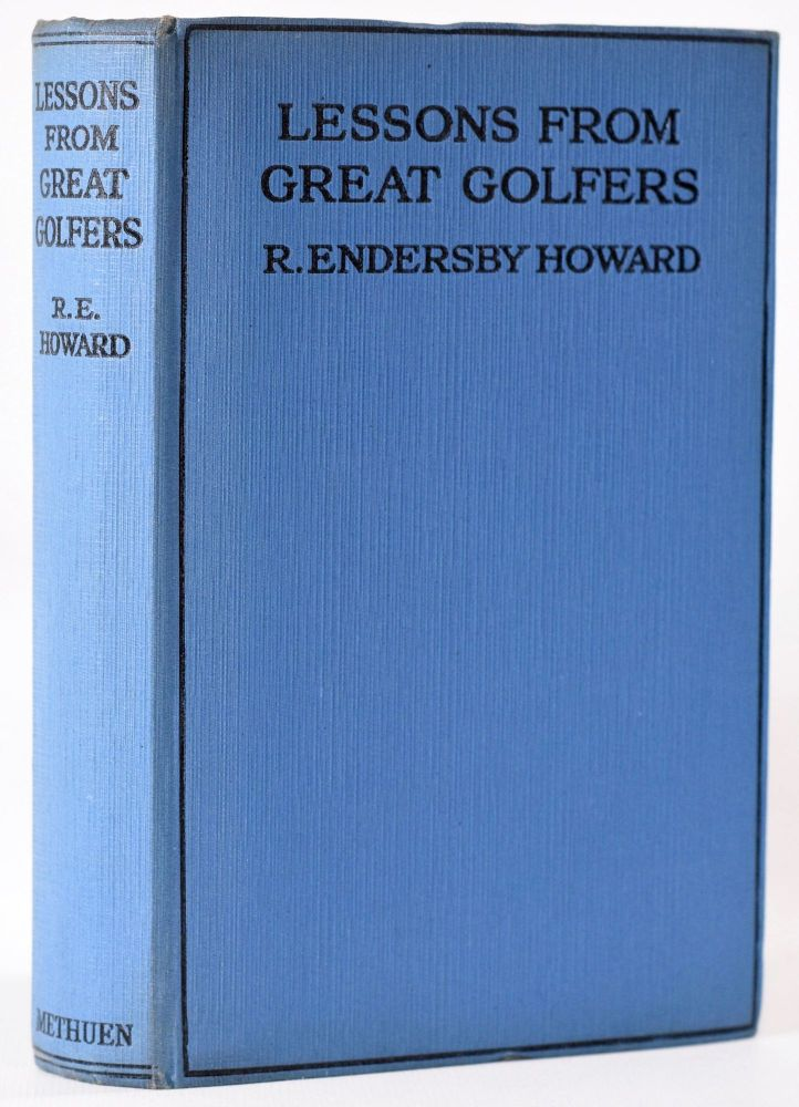 Lessons from Great Golfers. Endersby R. Howard.