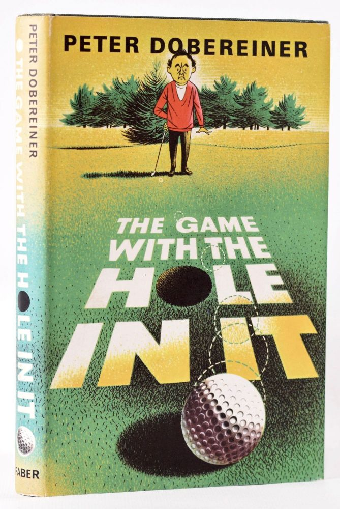 The Game with a Hole in It. Peter Dobereiner.