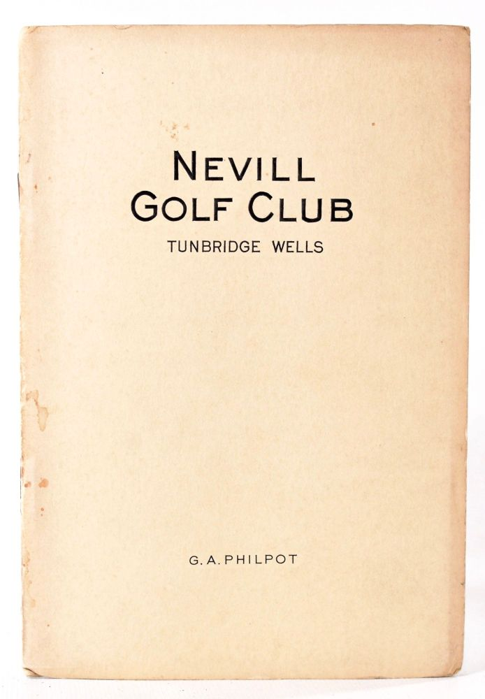 Nevill Golf Club. Official Handbook. Geo. A. Philpot.