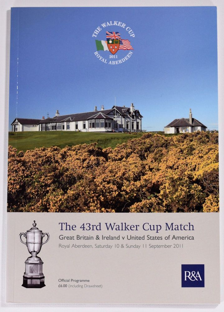Walker Cup 2011 Official Golf Programme. R, A. / U. S. G. A.