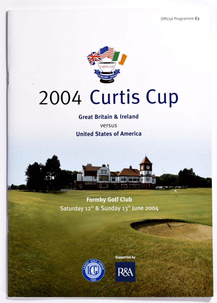 Curtis Cup Formby 2004. Ladies Golf Union.
