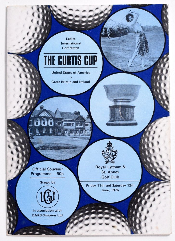 Curtis Cup Royal Lytham and St. Annes 1976. Ladies Golf Union.