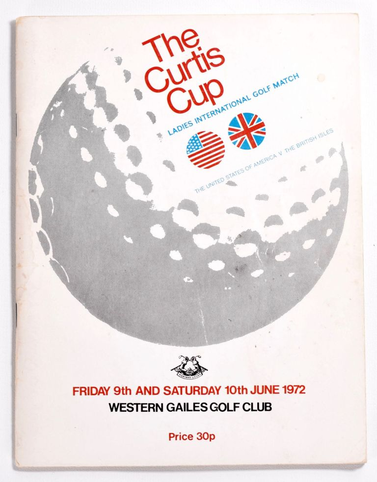 Curtis Cup Western Gailes 1972. Ladies Golf Union.