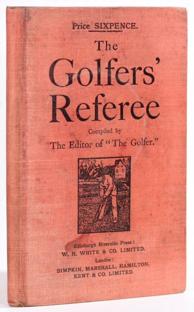 The Golfers Referee. The, of the Golfer.