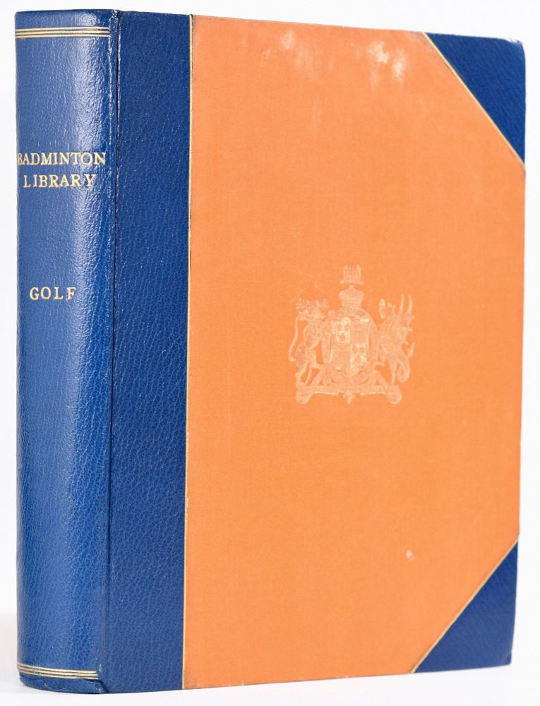 Golf, LARGE PAPER edition (Badminton Library series). Horace G. Hutchinson.